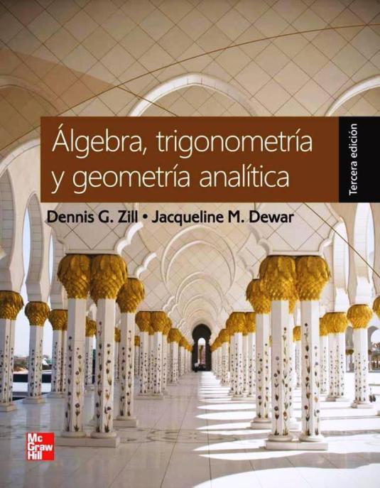 c381lgebra2ctrigonometrc3adaygeometrc3adaanalc3adtica2c3raedicic3b3n-dennisg-zill-freelibros-org